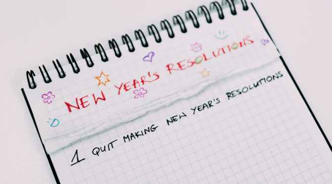 New Year! What Resolutions?!